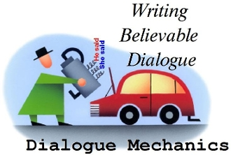 Dialogue Mechanics      - a Fiction Writing Course
